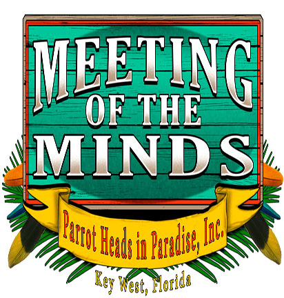 """27th Annual Parrot Heads """"Meeting of the Minds"""""""